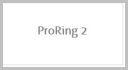ProRing 2